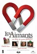 Les Aimants (Love and Magnets)