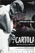 Cartola: The Samba Legend (Cartola - Música Para os Olhos)
