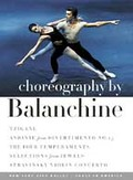 Choreography By Balanchine