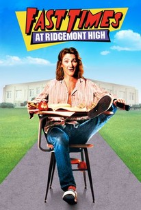 Fast Times At Ridgemont High (1982) - Rotten Tomatoes