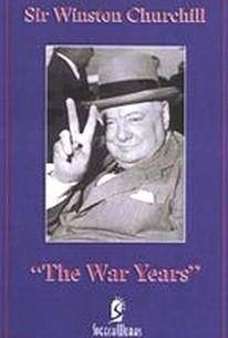 Sir Winston Churchill: The War Years