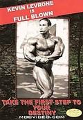 Kevin Levrone: Full Blown Bodybuilding