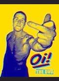 Oi! - The DVD