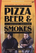 Pizza, Beer and Smokes
