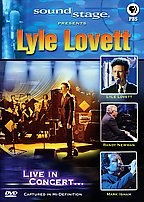 Soundstage Presents - Lyle Lovett featuring Randy Newman and Mark Isham