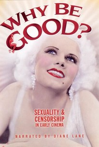 Why Be Good? Sexuality and Censorship in Early Cinema