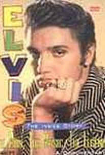 Elvis: The Inside Story: The Man, The Music, The Legend