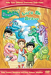 Dragon Tales - Let's Be Brave!