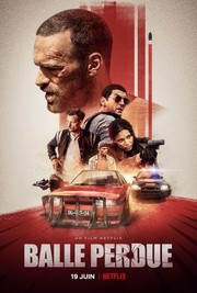 Lost Bullet Balle Perdue Movie Reviews Rotten Tomatoes