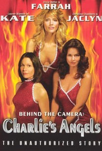 Behind the Camera: The Unauthorized Story of 'Charlie's Angels'
