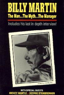 Billy Martin: The Man... The Myth... The Manager