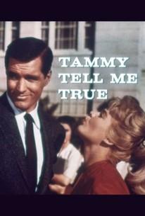 Tammy Tell Me True