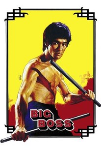 The Big Boss (Tang shan da xiong)