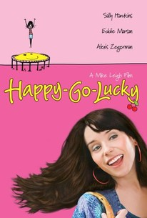 Happy Go Lucky 2008 Rotten Tomatoes