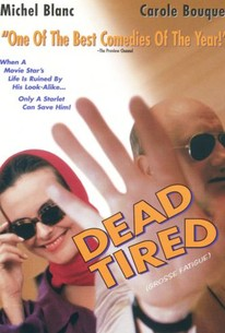 Dead Tired (Grosse Fatigue)
