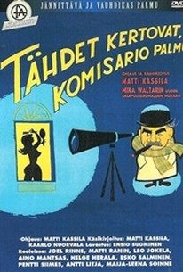Tähdet kertovat, komisario Palmu. (It Is Written in the Stars, Inspector Palmu)