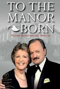 To the Manor Born: Silver Wedding Anniversary