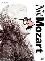 Not Mozart