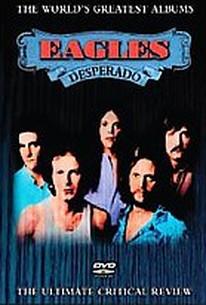 World's Greatest Albums - The Eagles: Desperado