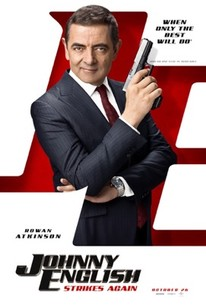 Johnny English Strikes Again (2018) - Rotten Tomatoes
