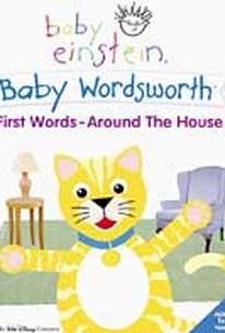 Baby Einstein: Baby Wordsworth First Words - Around The House
