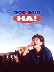 God Said 'Ha!'