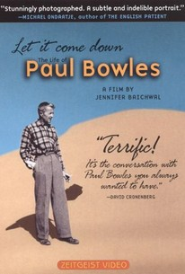 Let It Come Down: The Life of Paul Bowles