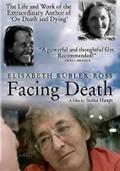 Elisabeth Kubler-Ross Facing Death (Elisabeth Kubler-Ross - Dem Tod ins Gesicht sehen)