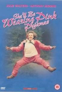 She'll Be Wearing Pink Pajamas