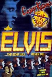 Elvis: The Echo Will Never Die