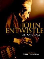 John Entwistle: An Ox's Tale