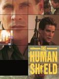 The Human Shield