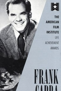 The AFI Lifetime Achievement Awards: Frank Capra