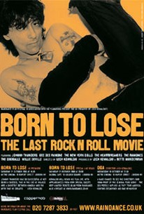 Born To Lose: The Last Rock 'N' Roll Movie