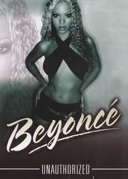 Beyonce: Unauthorized