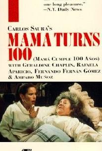 Mamá Cumple Cien Años (Mama Turns 100)
