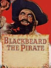 Blackbeard, the Pirate