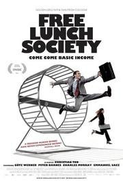 Free Lunch Society - Komm, Komm Grundeinkommen