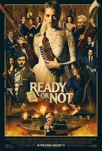 Ready or Not (2019) - Rotten Tomatoes