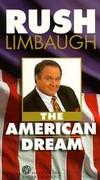 Rush Limbaugh - The American Dream