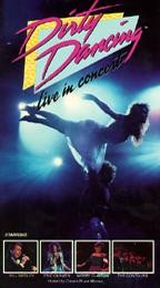 Dirty Dancing - Live in Concert