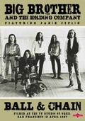 Big Brother and the Holding Company Featuring Janis Joplin: Ball & Chain