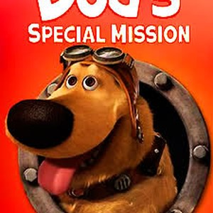 Dug's Special Mission (2009) - Rotten Tomatoes