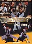 Iron Neck Li: Eastern Heroes