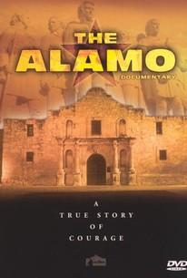 The Alamo Documentary: A True Story of Courage