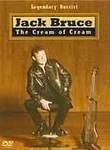 Jack Bruce: Cream of Cream