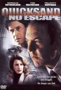 Quicksand: No Escape