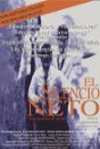 The Silence of Neto (El Silencio de Neto)
