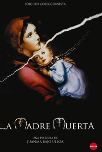 The Dead Mother (La Madre Muerta)