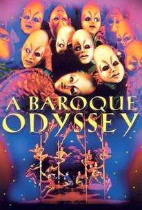Cirque du Soleil: A Baroque Odyssey